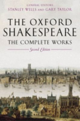 The Oxford Shakespeare: The Complete Works 9780199267170