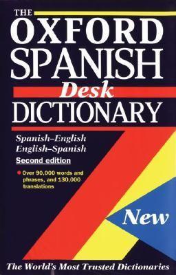 The Oxford Spanish Desk Dictionary: Spanish-English, English-Spanish 9780195218299