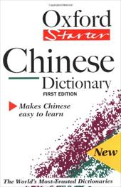 The Oxford Starter Chinese Dictionary 572892