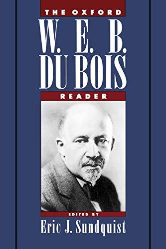 The Oxford W. E. B. Du Bois Reader 9780195091786