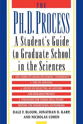 The PH.D. Process: A Student's Guide to Graduate School in the Sciences 9780195119008