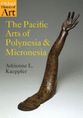 The Pacific Arts of Polynesia and Micronesia 9780192842381