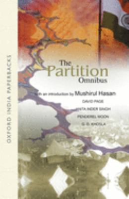 The Partition Omnibus: Comprising Prelude to Partition: The Indian Muslims and the Imperial System of Control 1920 - 1932. the Origins of the 9780195671766