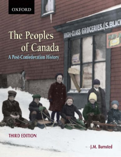 The Peoples of Canada: A Post-Confederation History 9780195423419
