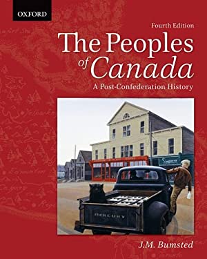 The Peoples of Canada: A Post-confederation History 9780195446319