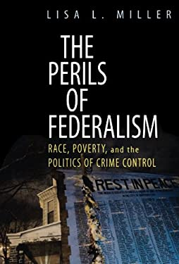 The Perils of Federalism 9780199757220