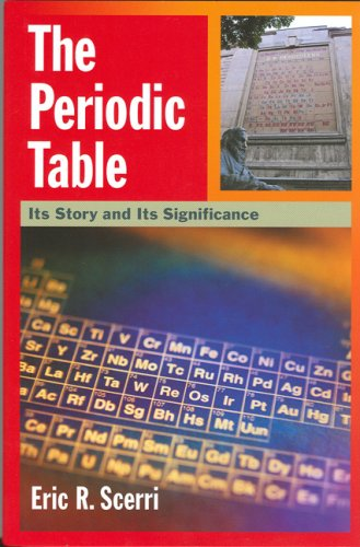 The Periodic Table: Its Story and Its Significance 9780195305739