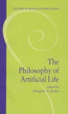 The Philosophy of Artificial Life 9780198751557