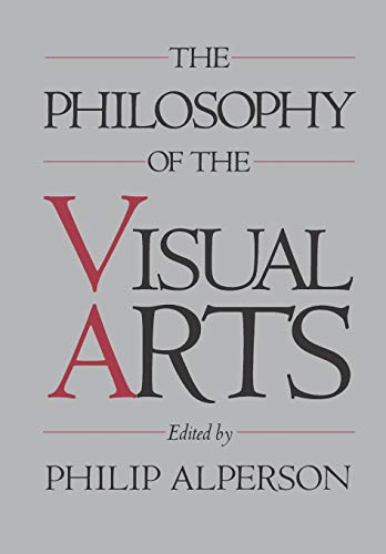 The Philosophy of the Visual Arts 9780195059755