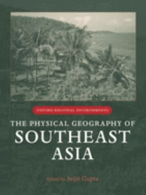 The Physical Geography of Southeast Asia