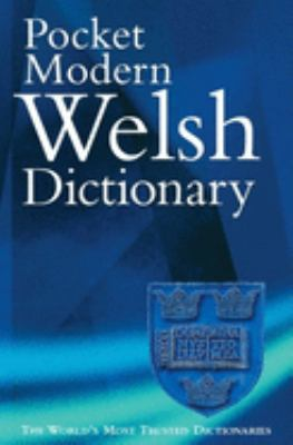 The Pocket Modern Welsh Dictionary: A Guide to the Living Language 9780198645313