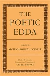 The Poetic Edda, Volume III: Mythological Poems II 558538