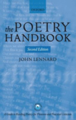 The Poetry Handbook: A Guide to Reading Poetry for Pleasure and Practical Criticism 9780199265381