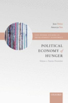 The Political Economy of Hunger: Volume 2: Famine Prevention 9780198286363