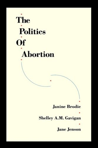 The Politics of Abortion 9780195408669