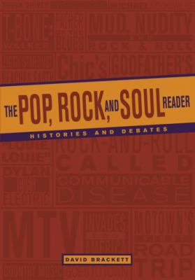 The Pop, Rock and Soul Reader: Histories and Debates 9780195365931