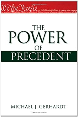 The Power of Precedent 9780195150506