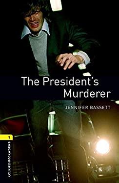 The President's Murderer 9780194789172