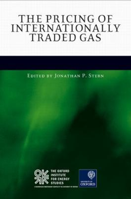 The Pricing of Internationally Traded Gas 9780199661060