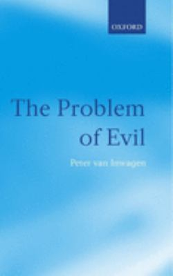 The Problem of Evil: The Gifford Lectures Delivered in the University of St. Andrews in 2003 9780199245604