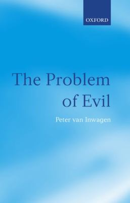 The Problem of Evil: The Gifford Lectures Delivered in the University of St Andrews in 2003 9780199543977
