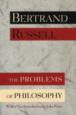 The Problems of Philosophy 9780195115529