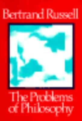 The Problems of Philosophy 9780195002126