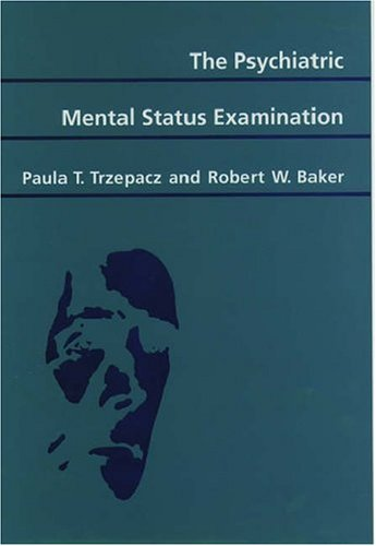 The Psychiatric Mental Status Examination 9780195062519