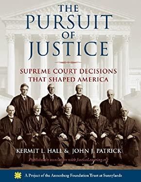 The Pursuit of Justice: Supreme Court Decisions That Shaped America 9780195325683