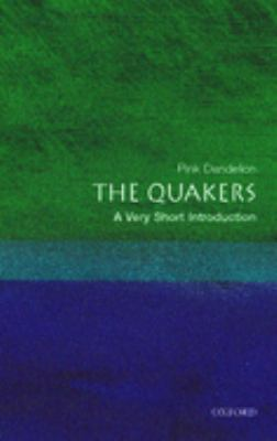 The Quakers: A Very Short Introduction 9780199206797