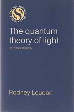 The Quantum Theory of Light 9780198511557