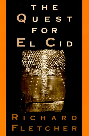 The Quest for El Cid 9780195069556