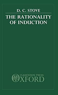 The Rationality of Induction 9780198247890