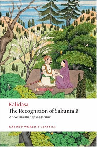 The Recognition of Sakuntala: A Play in Seven Acts 9780199540600