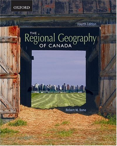 The Regional Geography of Canada 9780195425369