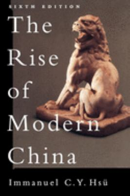 The Rise of Modern China - 6th Edition