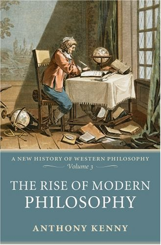 The Rise of Modern Philosophy 9780198752776
