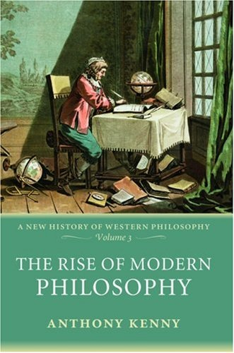 The Rise of Modern Philosophy 9780198752769