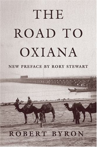 The Road to Oxiana 9780195325607