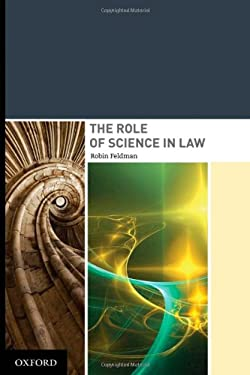 The Role of Science in Law 9780195368581