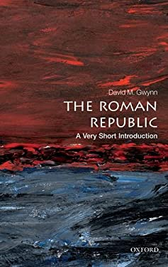 The Roman Republic: A Very Short Introduction 9780199595112