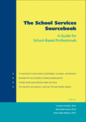 The School Services Sourcebook: A Guide for School-Based Professionals 9780195175233