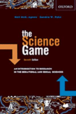 The Science Game: An Introduction to Research in the Social Sciences 9780195423211