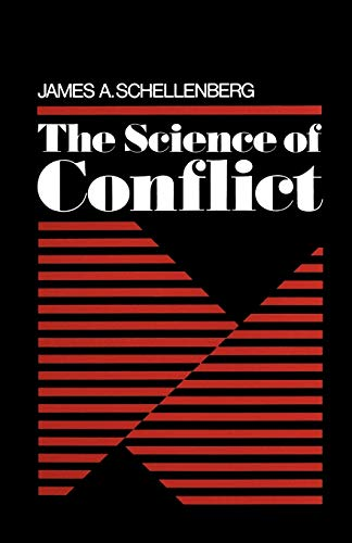 The Science of Conflict 9780195029741