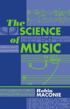The Science of Music 9780198166481