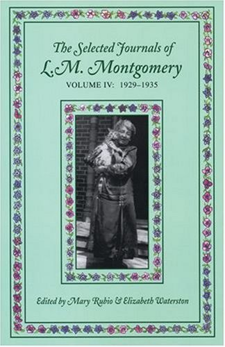 The Selected Journals of L.M. Montgomery: Volume IV: 1929-1935 9780195423044