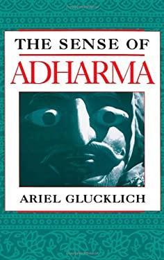 The Sense of Adharma 9780195083415