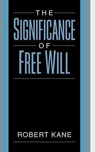 The Significance of Free Will 9780195105506