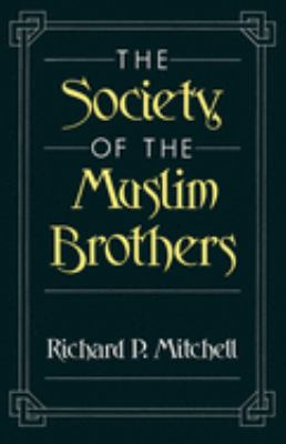 The Society of the Muslim Brothers 9780195084375