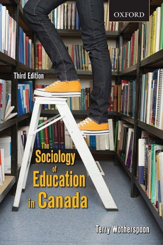 The Sociology of Education in Canada: Critical Perspectives 9780195426601